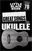 AM1006434 - The Little Black Book Of Great Songs For Ukulele
