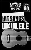 AM1006445 - The Little Black Book Of Hit Songs For Ukulele