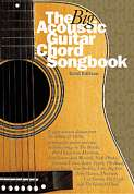 AM967813 - THE BIG ACOUSTIC GUITAR CHORD SONGBOOK GOLD EDITION LC BOO