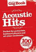 AM997326 - THE GIG BOOK ACOUSTIC HITS MELODY LYRICS CHORDS BOO
