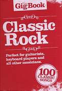 AM997337 - THE GIG BOOK CLASSIC ROCK MELODY LYRICS CHORDS BOO